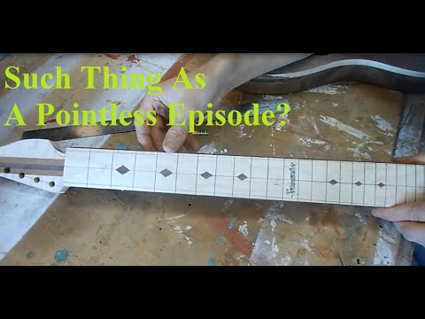 Telecaster Build Part XVII: Is this Episode Even Necessary?