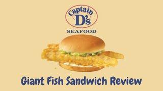 Captain D's Giant Fish Sandwich Review  Best Fast Food Fish Sandwich Series
