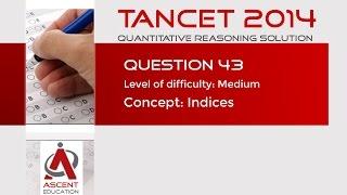 TANCET Old Paper Solution - TANCET MBA 2014 Q43