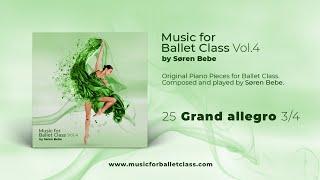 Grand Allegro - from Music for Ballet Class, Vol.4 by Søren Bebe