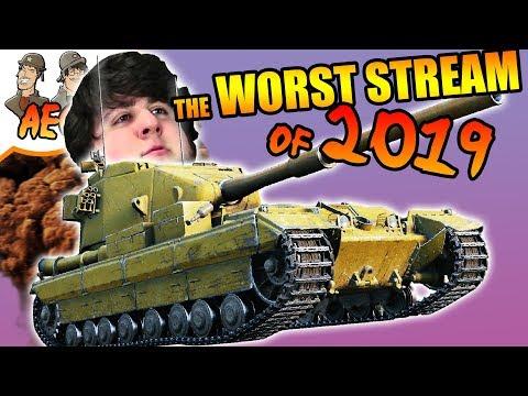 The WORST World Of Tanks Stream Of 2019!