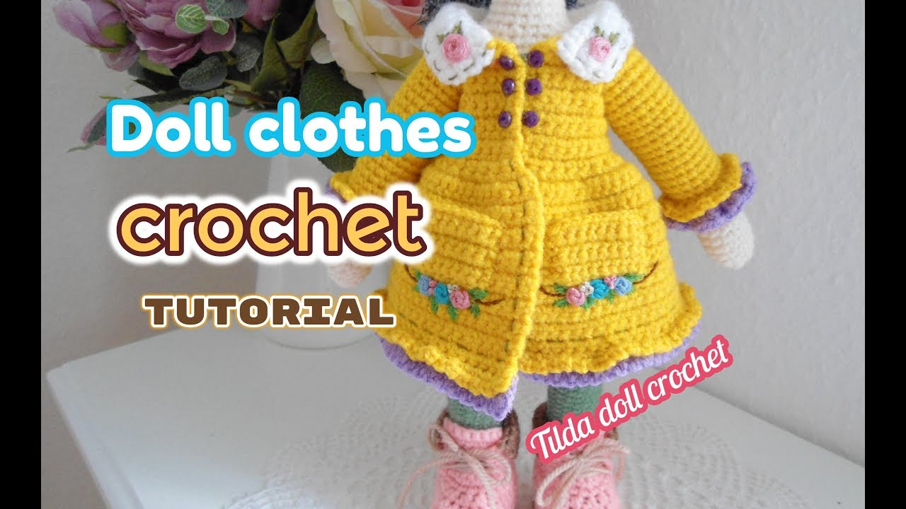How To Crochet Tilda Doll Dresses Large Doll Clothes Youtube
