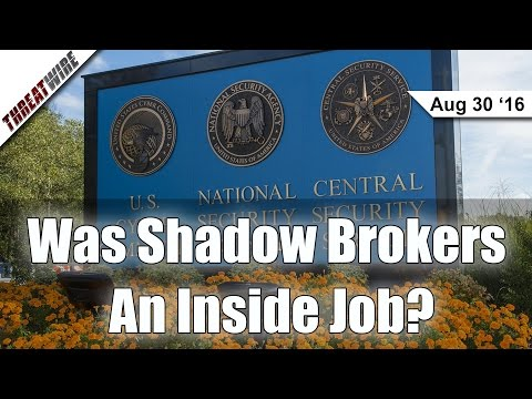 Was Shadow Brokers an Inside Job? - Threat Wire