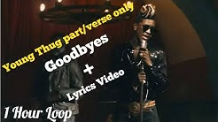 Post Malone - Goodbyes (Young Thug part/verse only) | 1 Hours Loop