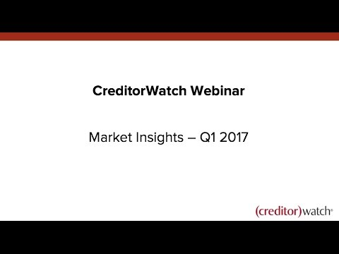 CreditorWatch Market Insights - Q1 2017
