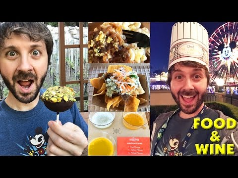 FOOD & WINE FESTIVAL FAVORITES! - Disney California Adventure 2017