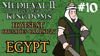Medieval 2: Total War - Kingdoms Crusades Hotseat Campaign - Egypt - Part 10!