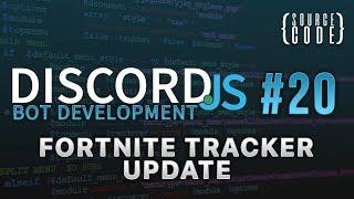 Discord.js Bot Development - Fortnite Tracker Update - Episode 20