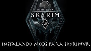 How to install mods in skyrim vr easy guide nexus mod manager