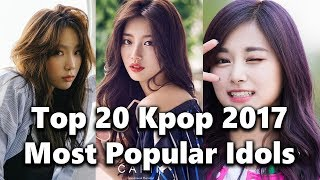 Video [TOP 20] Most Popular Kpop Girl Group Idols 2017 download MP3, 3GP, MP4, WEBM, AVI, FLV Maret 2018