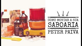 Como montar a sua Saboaria com Peter Paiva