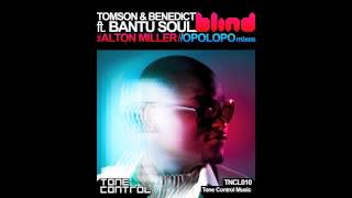 Tomson & Benedict ft. Bantu Soul - Blind (Opolopo Boogie Remix)