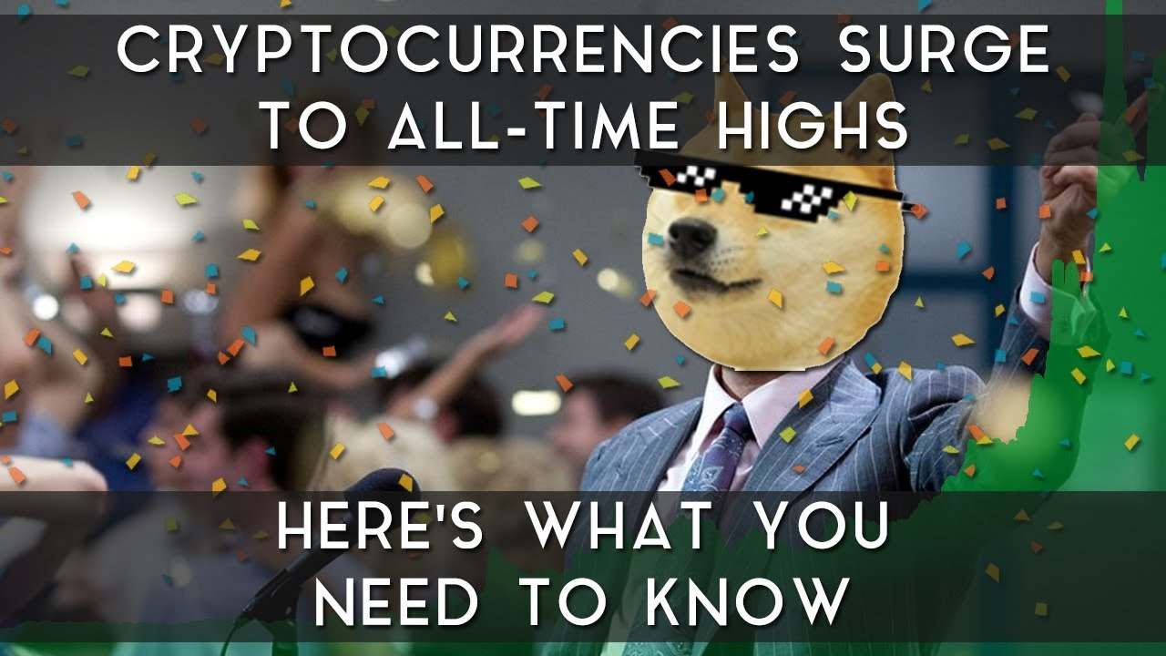 cryptocurrencies-surge-to-all-time-highs-here-s-what-you-need-to-know