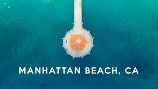 Manhattan Beach, California (from above) - DJI Phantom 3 - 4K