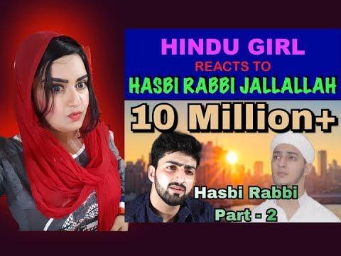 Hindu Girl Reacts To HASBI RABBI JALLALLAH...