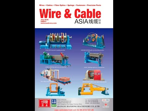 Wire & Cable Asia Magazines WCA July 2016
