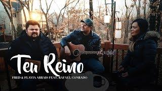 Baixar Teu Reino - Fred Arrais & Flavia Arrais (feat. Rafael Conrado) | Viração do Dia Sessions