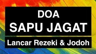 Doa Sapu Jagat: Khasiat & Manfaatnya (Agar Rezeki Lancar)