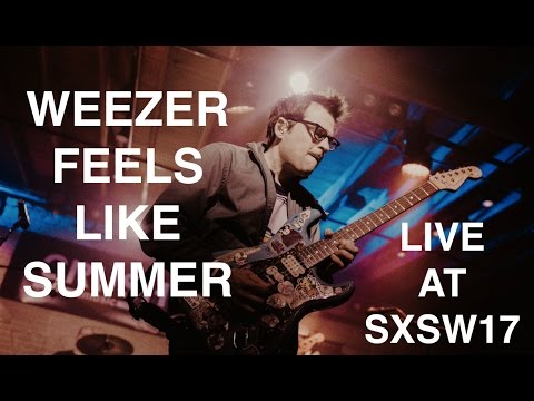 "Weezer ""Feels Like Summer"" SXSW First Live Performance EVER!"