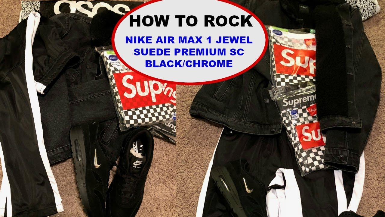 brand new 0a60b 1f9d8 HOW TO ROCK Nike Air Max 1 Premium SC Jewel Black   Chrome ON FOOT