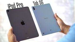 Galaxy Tab S6 vs 2018 iPad Pro - The BEST tablet?