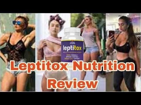Leptitox Nutrition Review  | Leptitox Customers Reviews | Natural Health Beauty