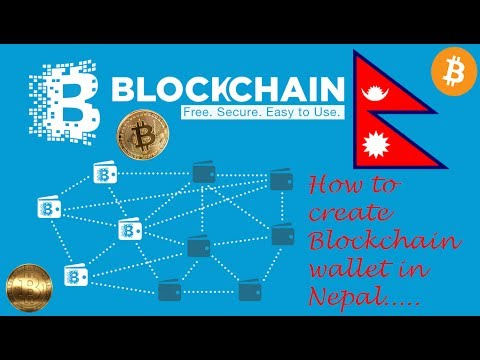 How To Create Bitcoin Wallet Or Block Chain Wallet In Nepal