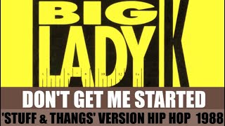 Big Lady K - Don