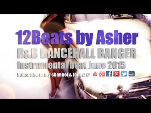 NEW R&B DANCEHALL CLUB BANGER INSTRUMENTAL BEAT