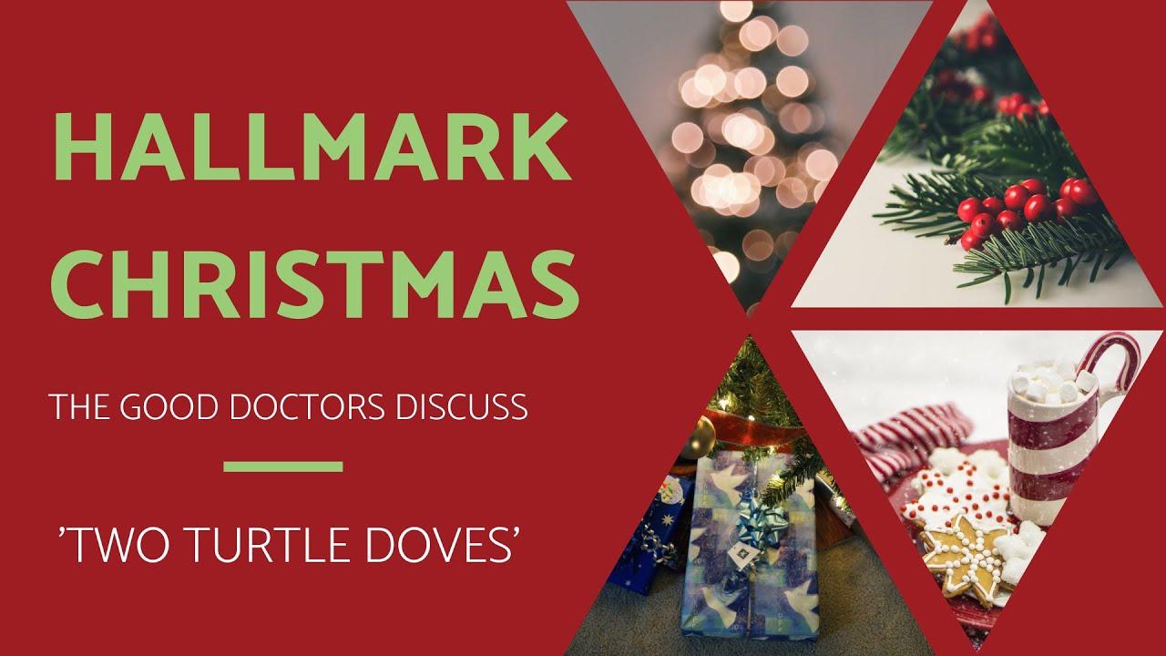 Hallmark Christmas Movies - Two Turtle Doves - YouTube