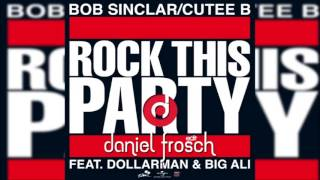 Bob Sinclar- Rock This Party(Everybody Dance Now) (Daniel Frosch Edit)