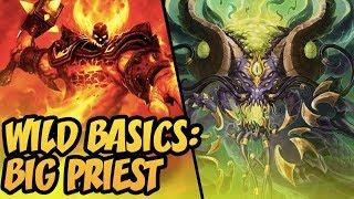 Wild Basics: Big Priest | Rise Of Shadows | Hearthstone