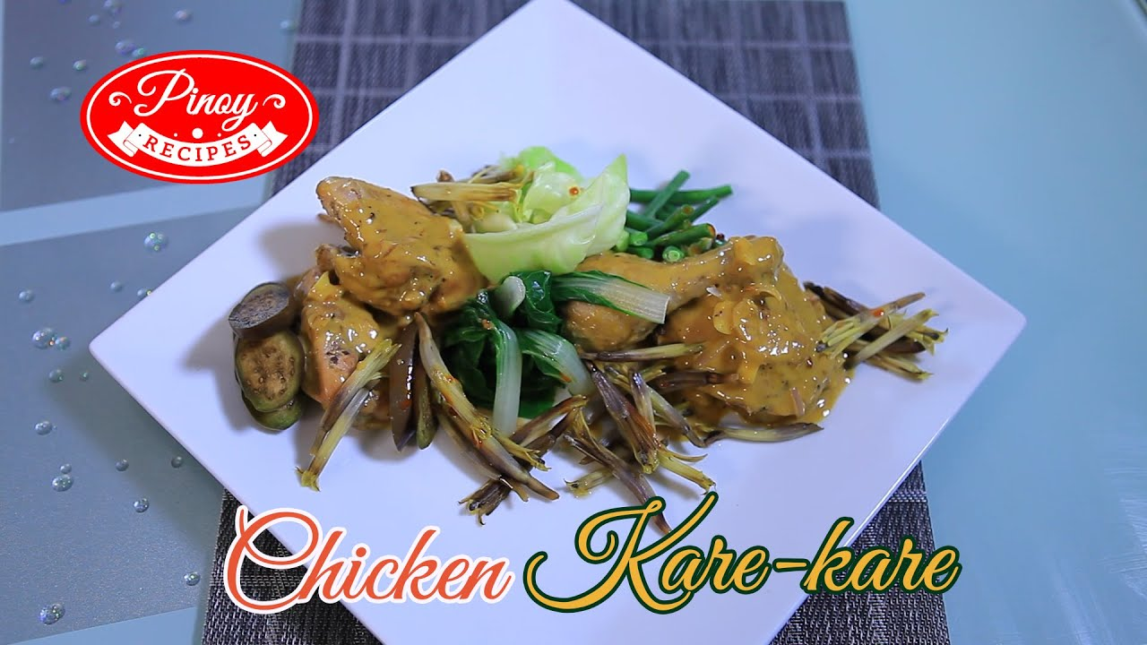 Chicken Kare  Kare Pinoy Recipe : How To Cook Chicken Kare  Kare  Pinoy  Recipes