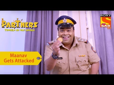 Your Favorite Character | Maanav gets Attacked | Partners Double Ho Gayi Trouble