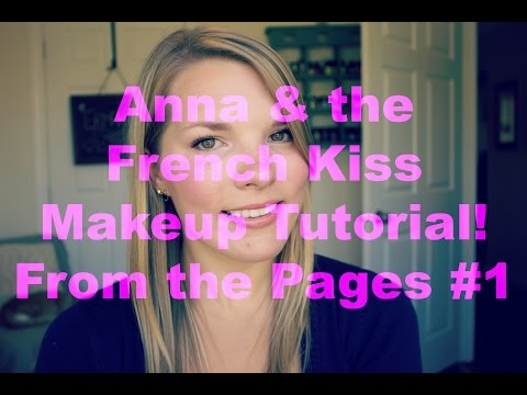 anna-makeup-tutorial---anna-and-the-french-kiss---from-the-pages-#1