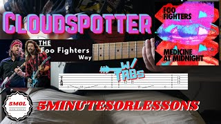 How to Play Foo Fighters - Cloudspotter | Guitar Lesson w/ TABs