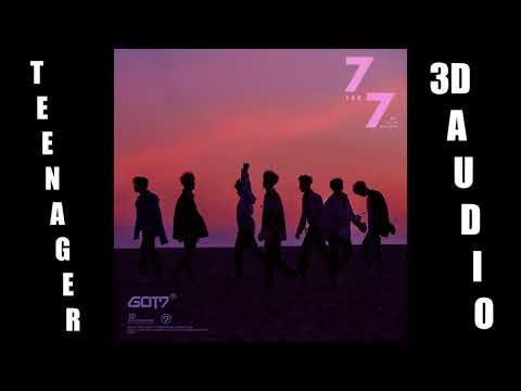 GOT7 - Teenager 3D Audio