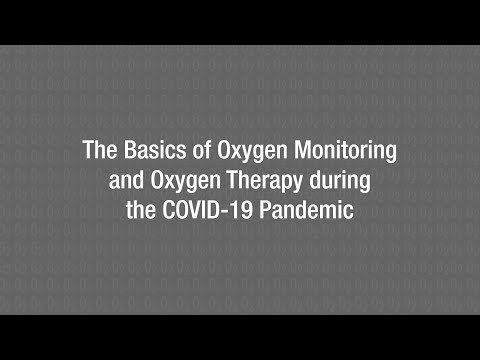 The Basics of Oxygen Monitoring and Oxygen Therapy during the COVID-19