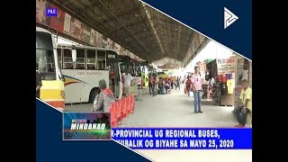 Inter-provincial ug regional buses, laumang mubalik og biyahe sa Mayo 25, 2020