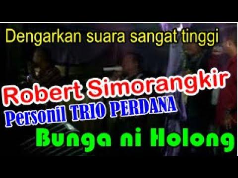 Bunga Ni Holong oleh Robert Simorangkir (Trio Perdana) di Kolang