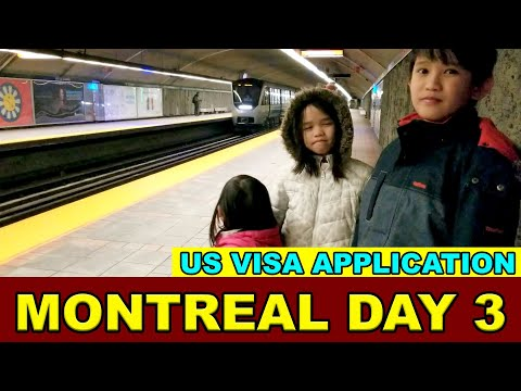 US Visa Application In Montreal  US Embassy - Montreal Day 3