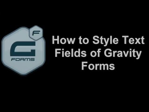 How to Design Text Field Inputs in Gravity Forms without Coding