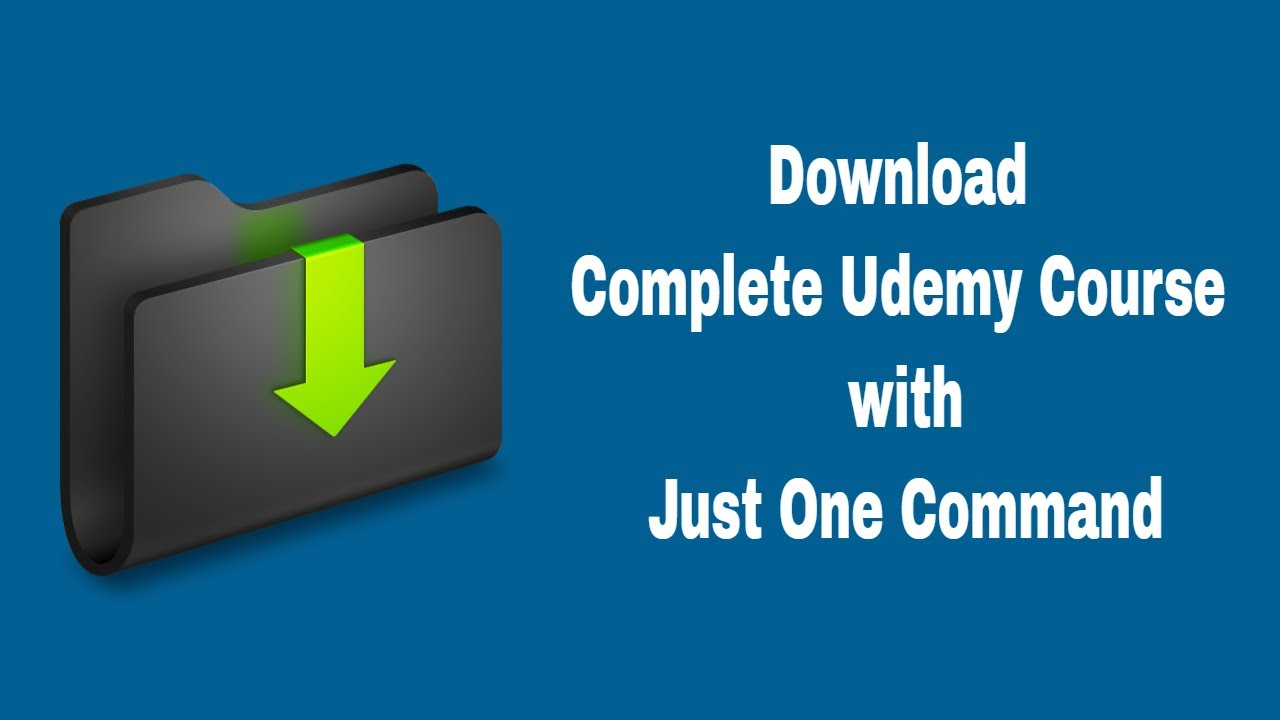 How to Automatically Download Complete Udemy Course with Just One Command