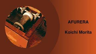 Afurera [アフレラ] - Koichi Morita / Maoudamashii [Lyrics]