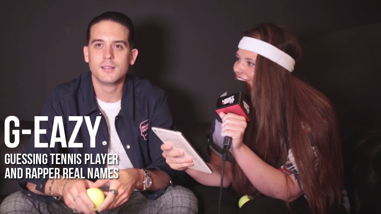 G-Eazy trying to guess if a name is a Tennis Players or Rappers name