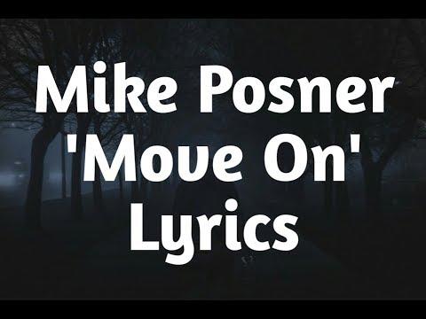 Mike Posner - Move On (Lyrics)🎵
