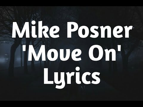 Mike Posner - Move On (Lyrics)🎵 Mp3