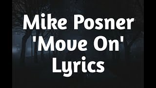 Mike Posner - Move On (Lyrics)🎵