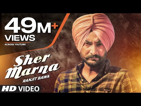 Ranjit Bawa: SHER MARNA (Full Video Song) Desi...