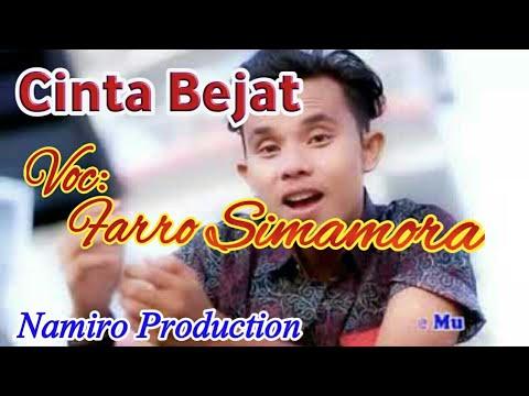 Lagu Tapsel Terbaru 2018 CINTA BEJAT. Voc. Farro Simamora. By Namiro Production Padangsidimpuan